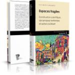 Espaces fragiles – Constructions scientifiques, dynamiques territoriales et action publique