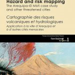 Hazard and risk mapping – The Arequipa–El Misti case study and other threatened cities